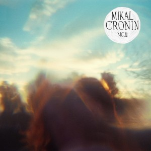 Mikal Cronin: MCII