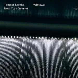 Tomasz Stanko New York Quartet: Wislawa
