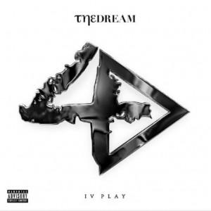 The-Dream: IV Play