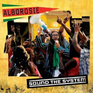 Alborosie: Sound The System