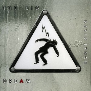 David Lynch: The Big Dream