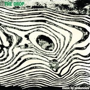 Pinkunoizu: The Drop