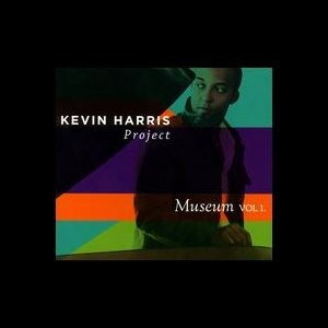Kevin Harris Project: Museum vol. 1