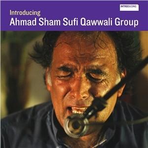 Ahmad Sham Sufi Qawwali Group: Introducing Ahmad Sham Sufi Qawwali Group