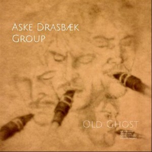 Aske Drasbæk Group: Old Ghost