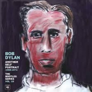Bob Dylan: Another Self Portrait (1969-1971) - The Bootleg Series Vol. 10