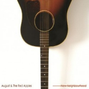 August & The Red Apples: New Neighbourhood