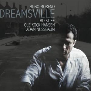 Bobo Moreno: Dreamsville