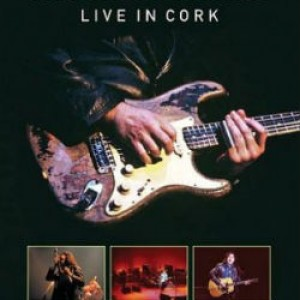 Rory Gallagher: Live in Cork