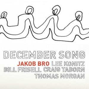 Jakob Bro: December Song
