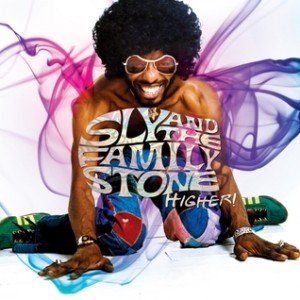 Sly And The Family Stone: Higher!