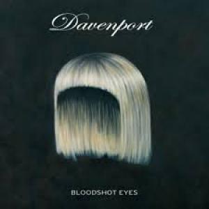 Davenport: Bloodshot Eyes
