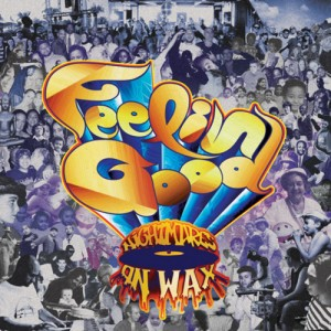 Nightmares On Wax: Feelin' Good