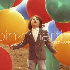 Pink Martini: Get Happy