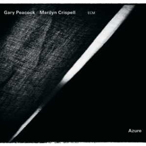 Gary Peacock & Marilyn Crispell: Azure