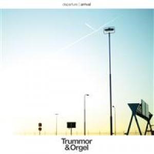 Trummor & Orgel: Departure/Arrival