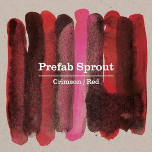 Prefab Sprout: Crimson/Red