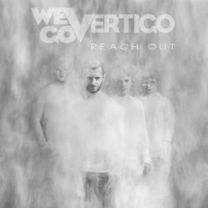 We Go Vertigo: Reach Out