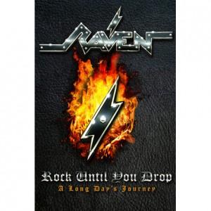 Raven: Rock Until You Drop – A Long Days Journey