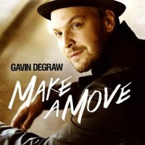 Gavin DeGraw: Make A Move