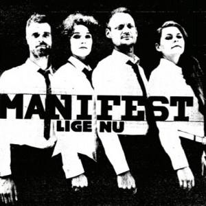 Manifest: Lige Nu