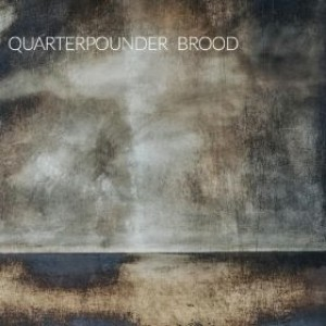Quarterpounder: Brood