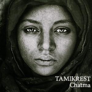 Tamikrest: Chatma
