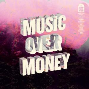 Diverse kunstnere: Music Over Money