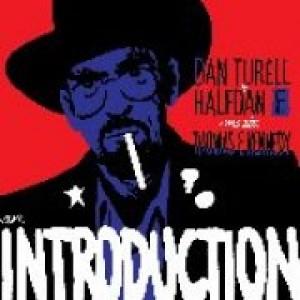 Thomas Kennedy & Halfdan E: Dan Turéll + Halfdan E Meets Thomas Kennedy: An Introduction