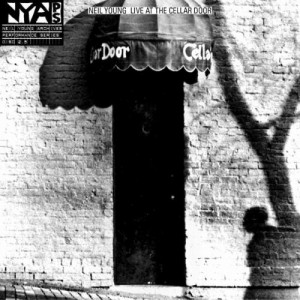 Neil Young: Live At The Cellar Door