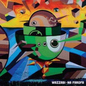 Wazzabi: No Farofa