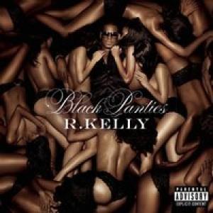 R. Kelly: Black Panties