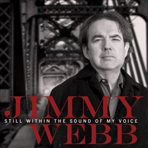 Jimmy Webb: Still Within The Sound Of My Voice