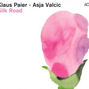 Klaus Paier & Asja Valcic: Silk Road
