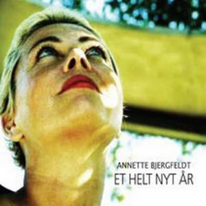 Annette Bjergfeldt: Et Helt Nyt År