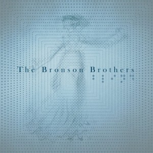 The Bronson Brothers: Blind