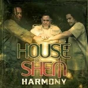 House Of Shem: Harmony