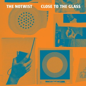 The Notwist: Close To The Glass
