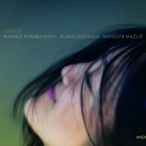 Makiko Hirabayashi Trio: Surely