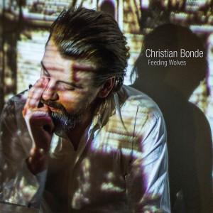 Christian Bonde: Feeding Wolves