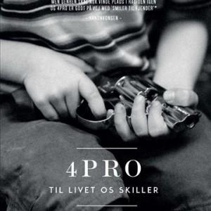 4PRO: Til livet os skiller