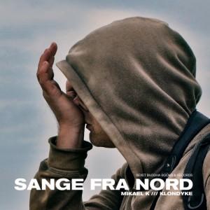 Mikael K & Klondyke: Sange fra Nord