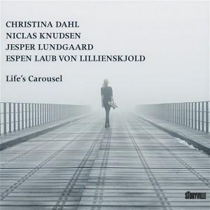 Christina Dahl Quartet: Life's Carousel