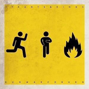 Tyrants & Kings: Run March Burn!