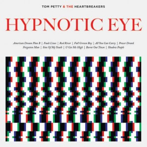Tom Petty And The Heartbreakers : Hypnotic Eye