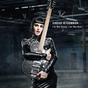 Sinead O'Connor: I'm Not Bossy, I'm The Boss