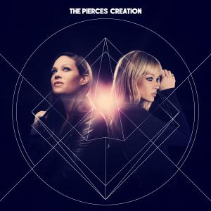 The Pierces: Creation