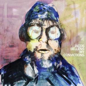 Jacob Bellens: My Convictions