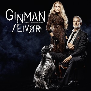 Ginman/Eivør : The Color of Dark