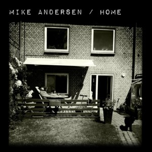 Mike Andersen: Home